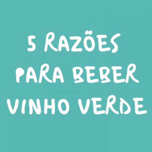 5 Razões para beber VV