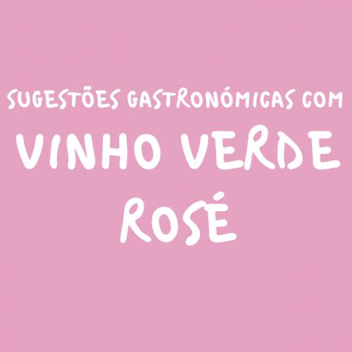 Harmonização com Vinho Verde Rosé