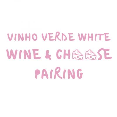 Wine and Cheese Pairing - Destalo Vinho Verde Rose