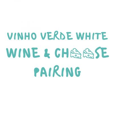 Wine and Cheese Pairing - Destalo Vinho Verde White